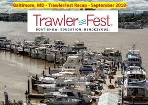 TrawlerFest – Baltimore, MD – Recap – PassageMaker Magazine – September 2018