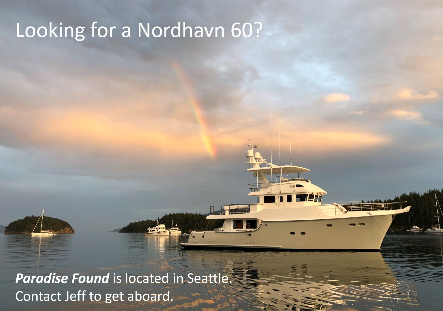 Looking for a Nordhavn 60?